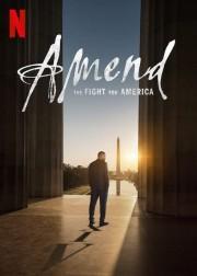 Amend: The Fight for America