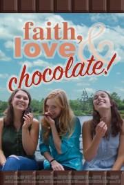 Faith, Love & Chocolate