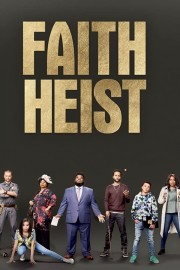 Faith Heist