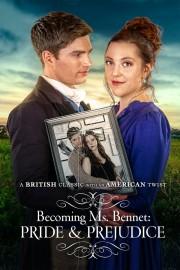 Becoming Ms Bennet: Pride & Prejudice